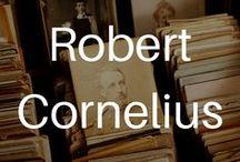 Robert Cornelius / Images related to Robert Cornelius, the man who invented selfies and photographic studios