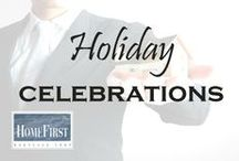 Holiday Celebrations / Holiday Celebrations | HomeFirst Mortgage Corp. www.homefirstmortgage.com | #hfm #onestopmortgageprovider