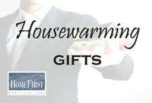 Housewarming Gifts / Housewarming Gifts | HomeFirst Mortgage Corp. www.homefirstmortgage.com | #hfm #onestopmortgageprovider