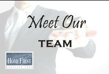 Meet Our Team / Meet the HomeFirst Team | HomeFirst Mortgage Corp. www.homefirstmortgage.com | #hfm #onestopmortgageprovider