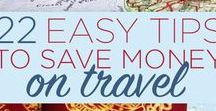 Budget Travel Tips / The best budgeting tips, tricks, and guides to help you travel the world for less!