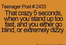 Teenager Posts / Teenager posts I can relate to!