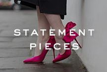 STYLE | Statement Pieces / Statement pieces guaranteed to keep you in the spotlight.