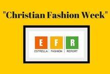 Christian Fashion Week 2013-2014 / The 2nd Annual Christian Fashion Week in Tampa, Florida 2014 #CFW #CFW2014 #EFR #Christianfashionweek