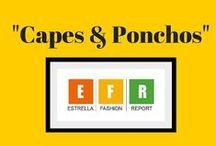 Capes & Ponchos / Capes & Ponchos #fall #falltrends #capes #ponchos #EFR #estrellafashionreport