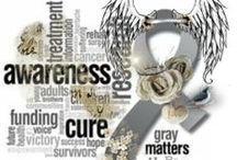 Grey Matters /  our daughter lost her battle with glioblastoma she fought for 16 months…….. / by Dawn Wrede Ruble