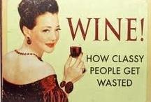 Beverages...Wine / by Margaret Lennon