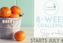 Summer 8-Week Clean Cuisine Challenge / #CleanCuisineChallenge / by Clean Cuisine - Ivy Larson