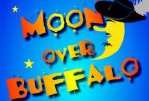 """""""Moon Over Buffalo"""" / June 12 - 28, 2015"""