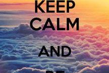 #Keep calm and...