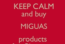 Keep Calm... Miguas