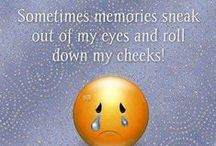 Memories...... / ... AND THAT IS ALL I HAVE LEFT