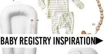 Baby Registry Inspiration / Get inspired for your baby registry. Modern baby registry, new mom essentials, new moms baby registry, baby registry ideas.