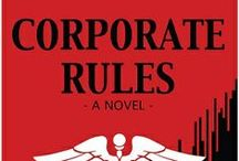 CORPORATE RULES / A visual journey through CORPORATE RULES!