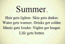 In the summertime / Getting ready for the summer.....