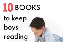 Reading - Literature for Boys / Getting boys and young adults to love to read.