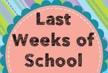 Last Weeks of School / End of the school year, activities for your last weeks of school