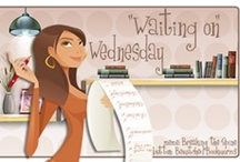 {Waiting On Wednesday} / Home of all our WoW posts - telling you what we can't wait to read!