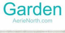 Garden / Gardening art + inspiration AerieNorth.com