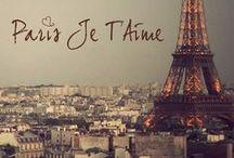 F R A N C E ❤️ je t'aime / by Patricia Martin