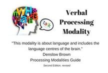 Verbal Processing Modality / This board explores organizing strategies for the verbal processing individual.  The verbal modality has two broad and distinct areas of expressions.  They include speaking and conversing, experienced through the ears, voice box and auditory processing centres of the brain.  The second includes reading and writing, engaging the eyes and visual centres of the brain.