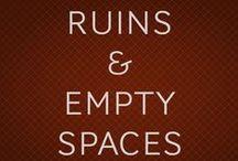 RUINAS Y ESPACIOS VACIOS. RUINS, EMPTY SPACES / Fotografías de espacios en ruinas y desolados, evocación de tiempos pasados o quizás futuros.