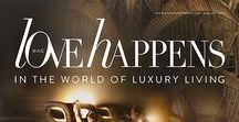 Premier Issue Love Happens Mag / Love Happens in the world of Luxury Living- First Issue - Be empowered by KOKET We hope that you are inspired and empowered by our content here and we invite you to visit us online at www.lovehappensmag.com