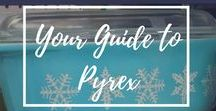 Your Guide to Pyrex