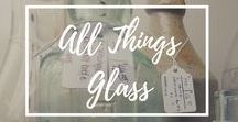 All Things Glass
