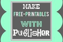 Printables   Microsoft Publisher. / Tips for using Microsoft Publisher.
