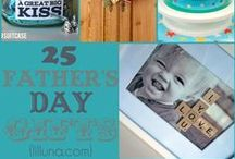 Holidays   Father's Day / Ideas for celebrating Father's Day.