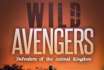 QUOTATIONS FROM WILD AVENGERS / A book for animal lovers of all ages