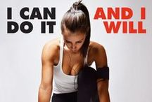 I Can Do It And I Will / Workout Inspiration / by Standout Health