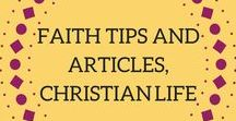 Faith Tips & Articles •• Christian Life / Quotes, articles, and inspiration about the Christian faith. Tips and resources to help you put your trust in God, carry out a healthy and wholesome marriage, and more.  To contribute, follow the board, and send me an email at info@quietgirldiaries.com