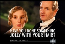 Downtonisms / by Downton Abbey