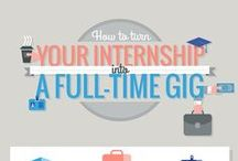 The Internship Experience / How to successfully navigate your internship search and tips for making your internship experience a successful one