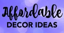 Affordable Decor Ideas / Event decor that is easy, cheap, creative, and DIY.