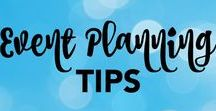 Event Planning Tips / Tips and tricks for making your event run like a dream.