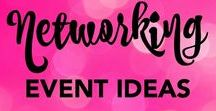 Networking Event Ideas / Ideas for fun and effective networking events.