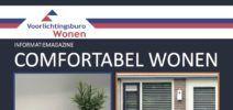 Digitaal Woonmagazine / Alle informatie over producten waarmee u uw huis zo comfortabel mogelijk inricht leest u online in het Digitale Woonmagazine van het Voorlichtingsburo Wonen.