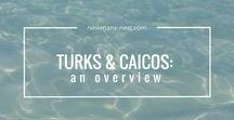Turks & Caicos Activities / Travel tips for making the most of your vacation in the Turks & Caicos Islands.