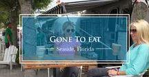 Gone to Eat / Eateries in Seaside, FL