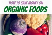 Organic foods / by Organic Friendly Living