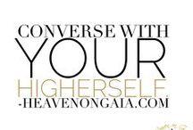 GAIA'S wisdom / by Heaven on Gaia. x