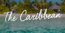 The Caribbean / Sun-drenched beaches, cool ocean breezes and turquoise waters make the Caribbean vacation-worthy year-round.