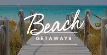Beach Getaways / Some of the best spots around the world for sun and sand.