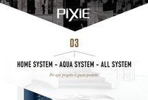 """Home System - Aqua System - All System / Per ogni progetto, il giusto prodotto"""""""