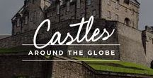 Castles Around the Globe / Enchanting castles from around the world.