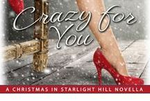 Crazy for You, a Starlight Hill Christmas novella / Fallon McQueen needs a date to a wedding...yesterday. The pickings at the speed dating events she's attended are slim indeed. She needs someone special to impress her ex.  And then she meets...Santa Claus.  Jack Cooper was simply trying to do a good deed and now he has a hot but batshit crazy blonde asking him to be her date to a destination wedding.  But if Jack is going to help, they're going to do it his way.