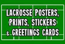 Lacrosse Posters, Prints, Stickers, Greetings Cards and more / LAX posters, canvas prints, stickers, birthday cards and more. Available in Game Face Gear's Zazzle and CafePress stores.